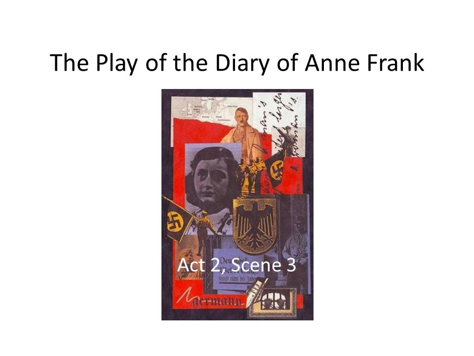 The Play of the Diary of Anne Frank