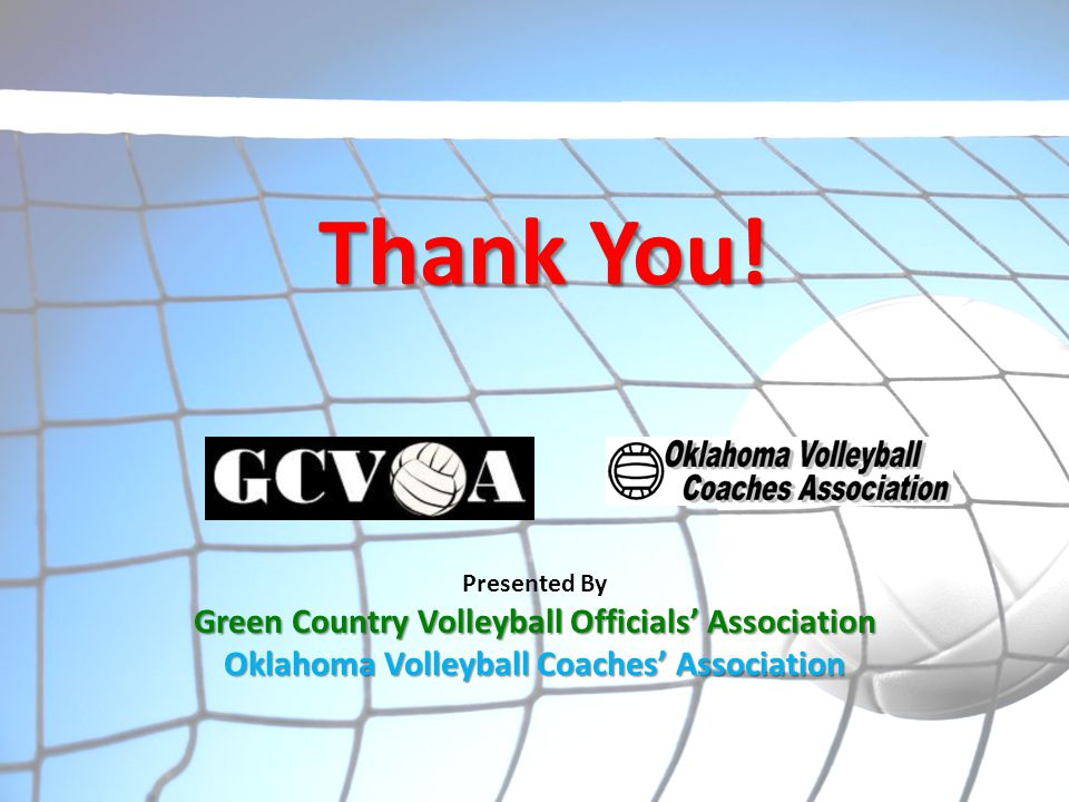 Thank You! Green Country Volleyball Officials' Association