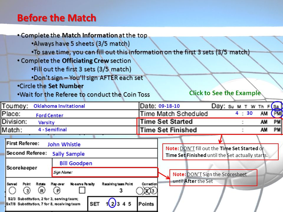 Before the Match Complete the Match Information at the top
