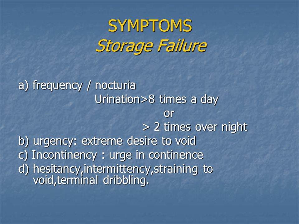 SYMPTOMS Storage Failure