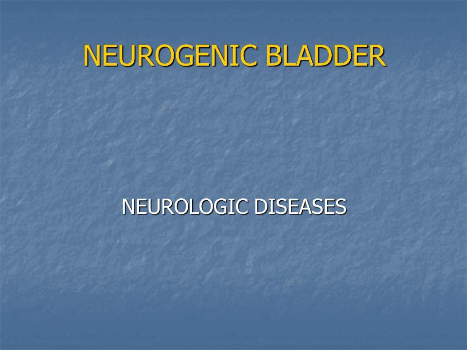 NEUROGENIC BLADDER NEUROLOGIC DISEASES