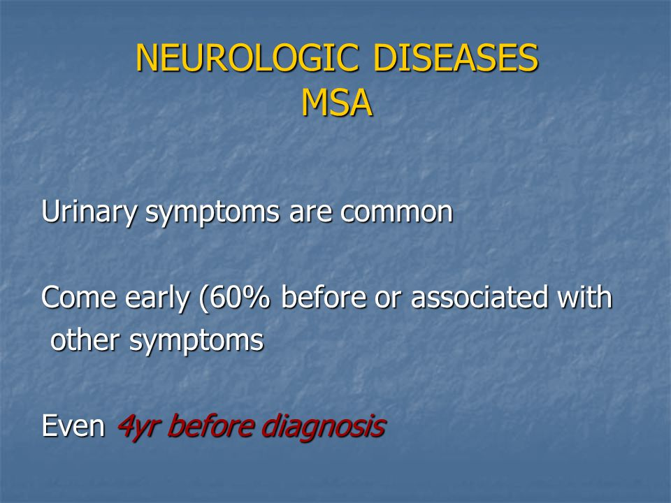 NEUROLOGIC DISEASES MSA