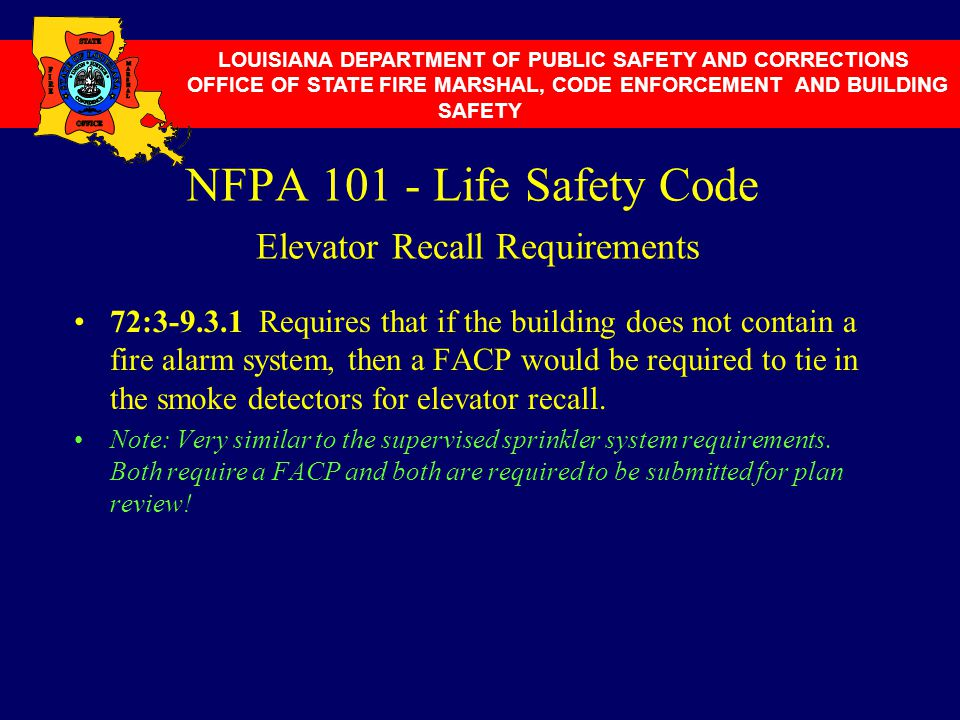 NFPA 101 - Life Safety Code Elevator Recall Requirements