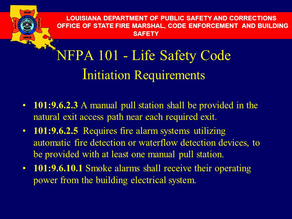 NFPA 101 - Life Safety Code Initiation Requirements