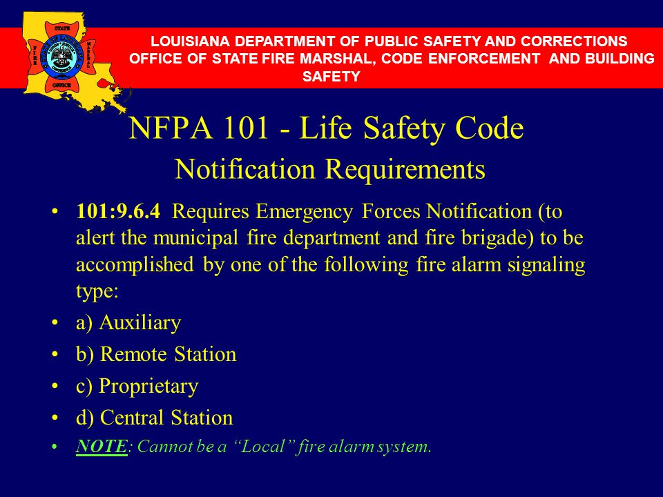 NFPA 101 - Life Safety Code Notification Requirements
