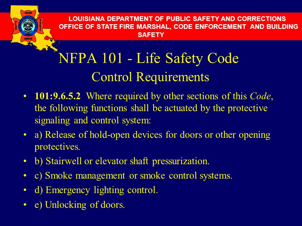 NFPA 101 - Life Safety Code Control Requirements
