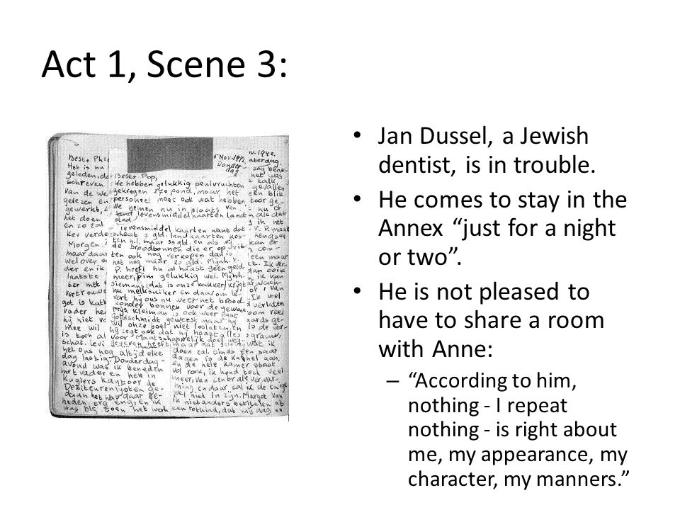 Act 1, Scene 3: Jan Dussel, a Jewish dentist, is in trouble.