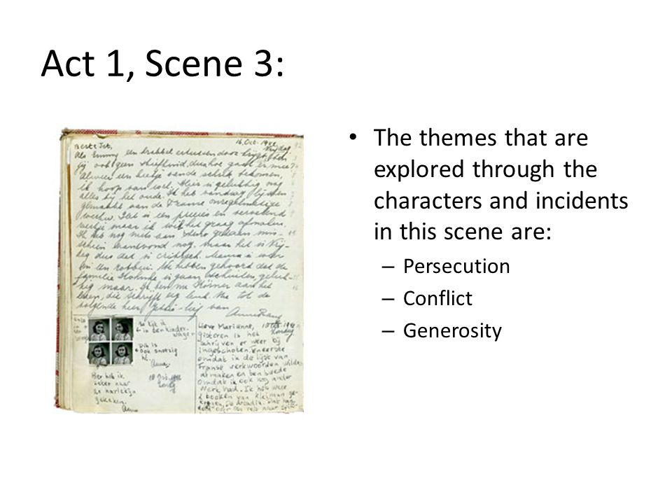 Act 1, Scene 3: The themes that are explored through the characters and incidents in this scene are: