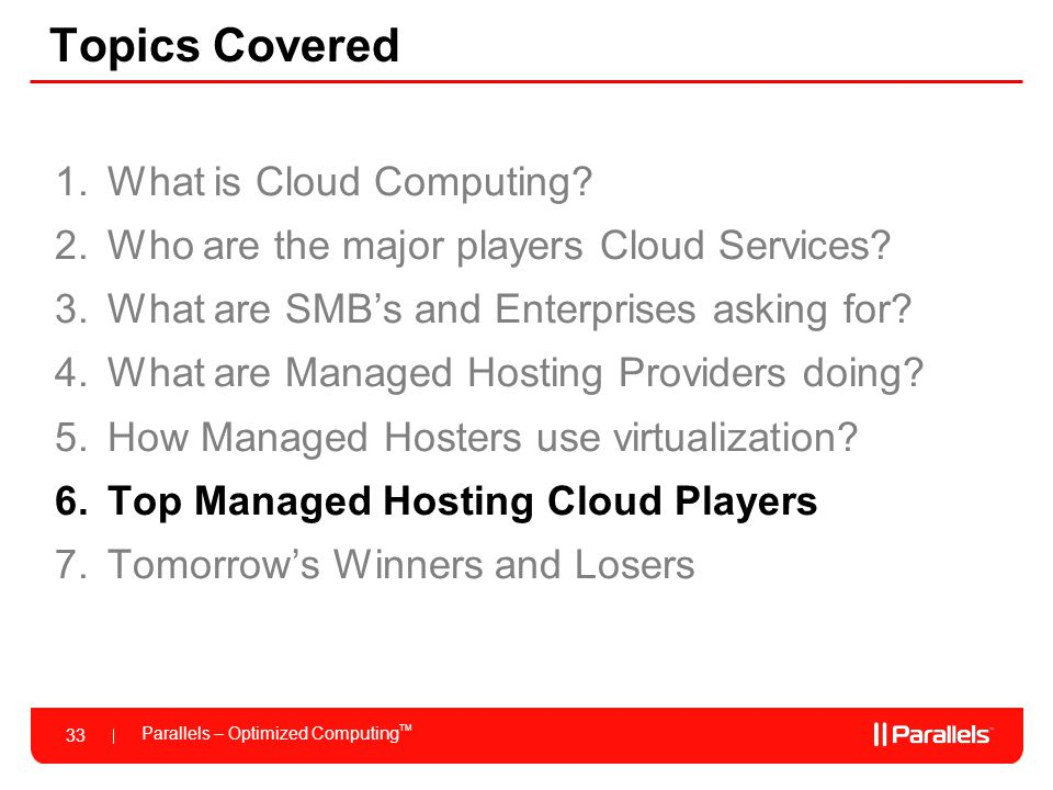 Topics Covered What is Cloud Computing