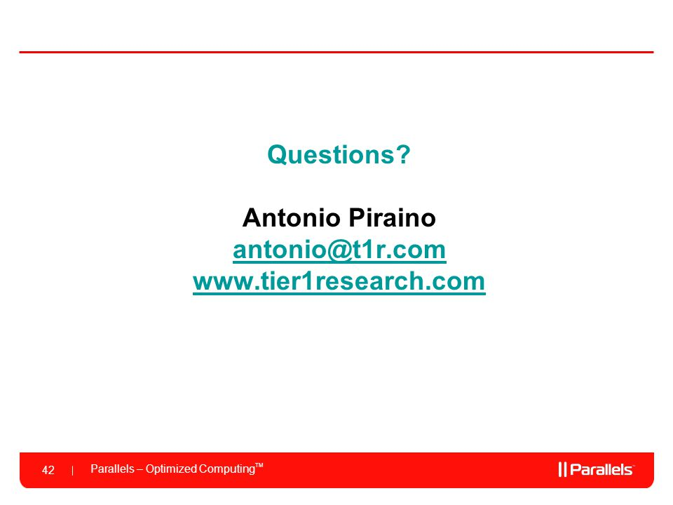 Questions Antonio Piraino antonio@t1r.com www.tier1research.com