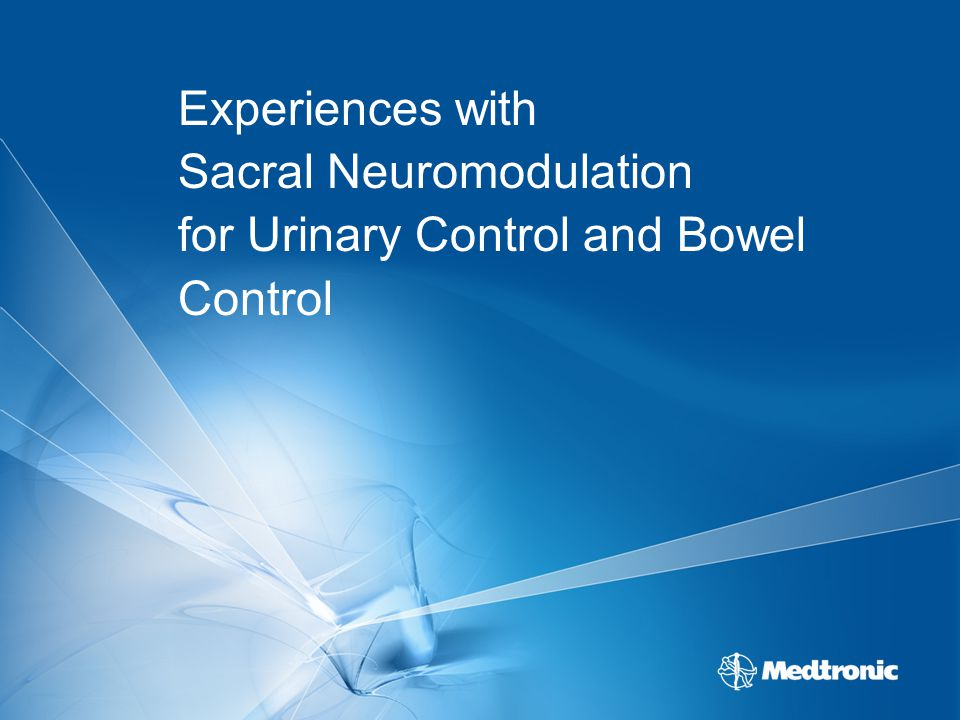 Experiences with Sacral Neuromodulation for Urinary Control and Bowel Control
