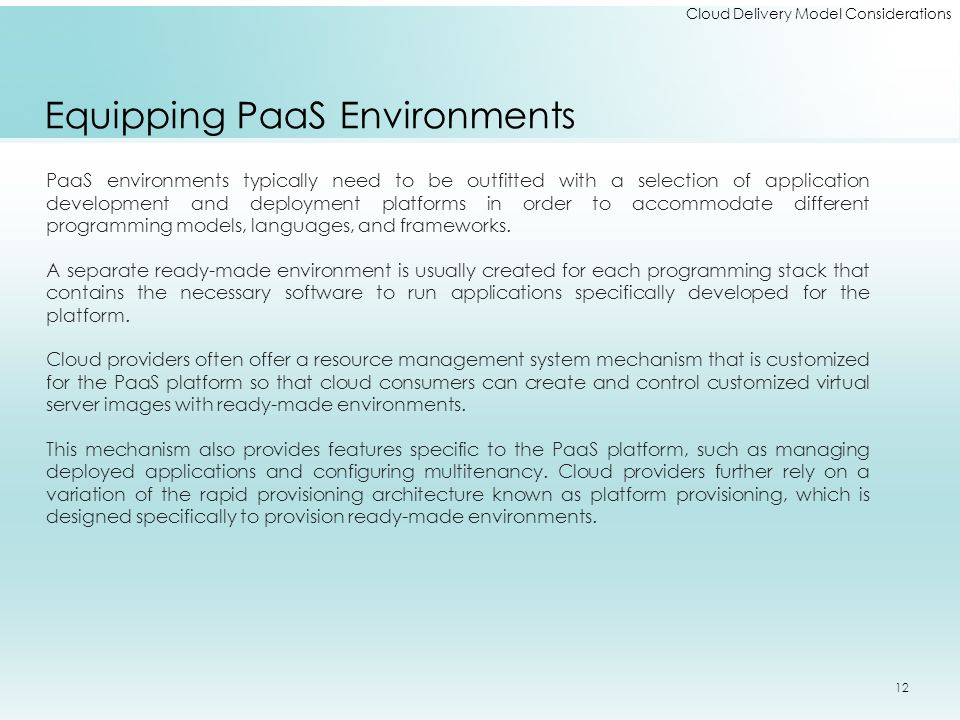 Equipping PaaS Environments