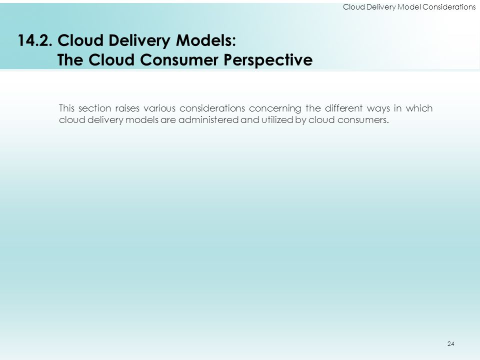 14.2. Cloud Delivery Models: The Cloud Consumer Perspective