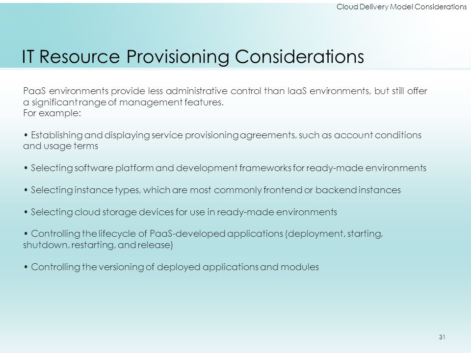 IT Resource Provisioning Considerations
