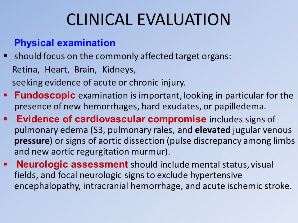 CLINICAL EVALUATION Physical examination