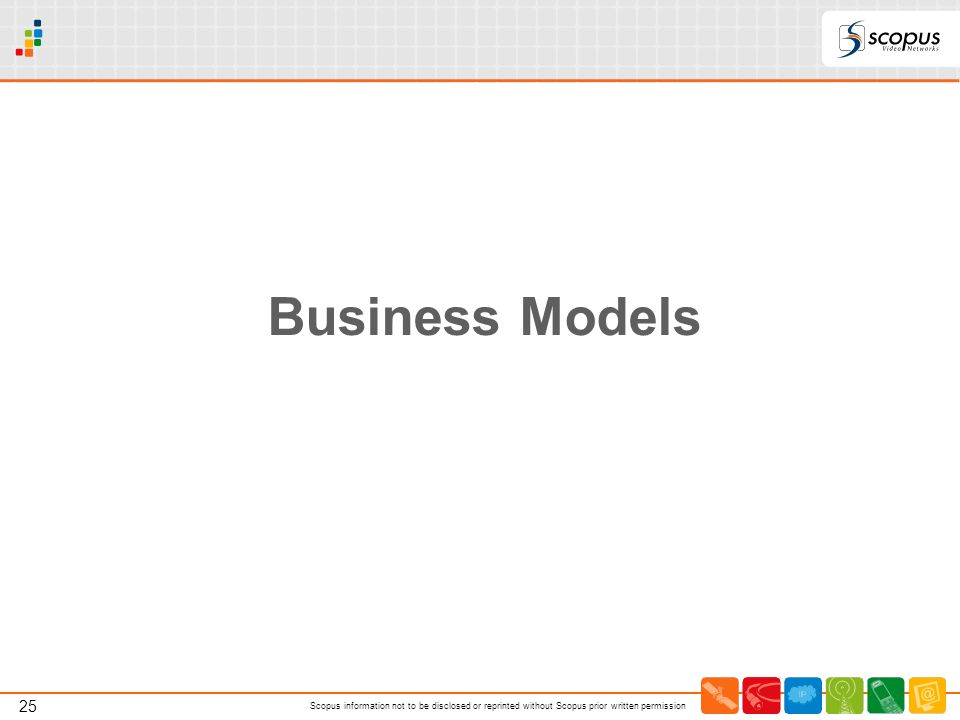 Business Models Using the return channel to adapt modulation and FEC