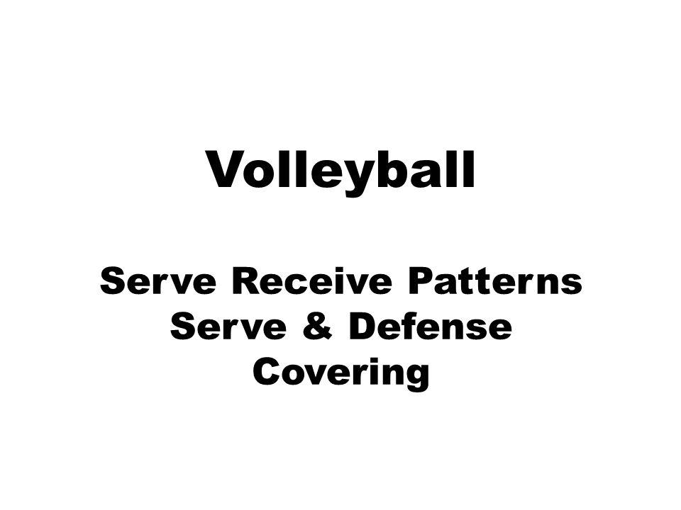Serve Receive Patterns