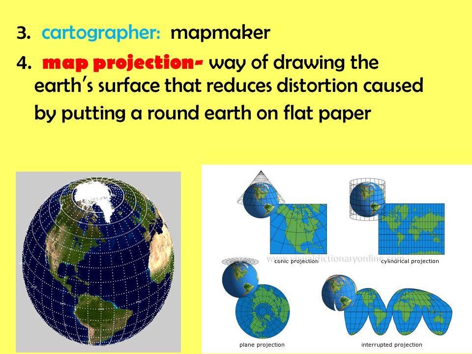 3. cartographer: mapmaker