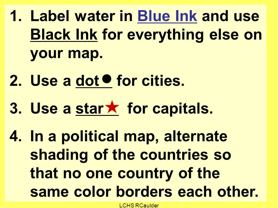 Label water in Blue Ink and use Black Ink for everything else on your map.