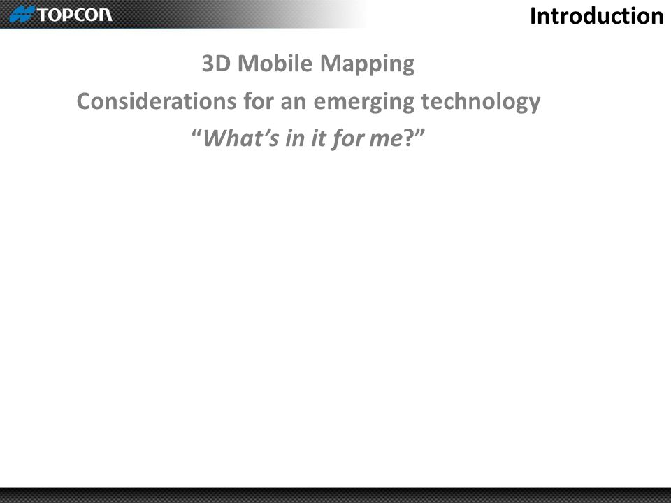 Considerations for an emerging technology