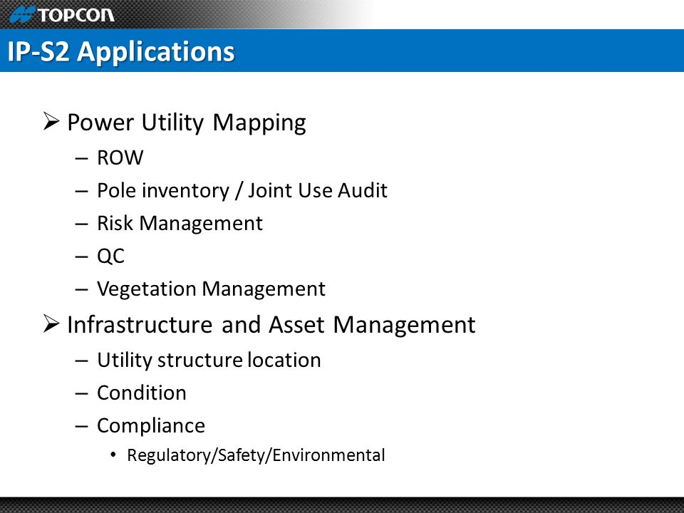IP-S2 Applications Power Utility Mapping