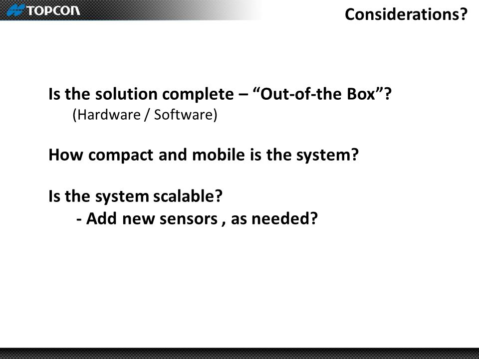 Is the solution complete – Out-of-the Box