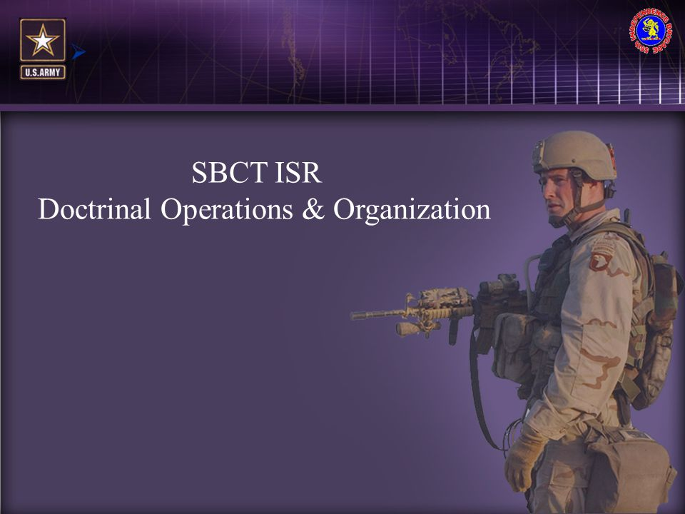 SBCT ISR Doctrinal Operations & Organization
