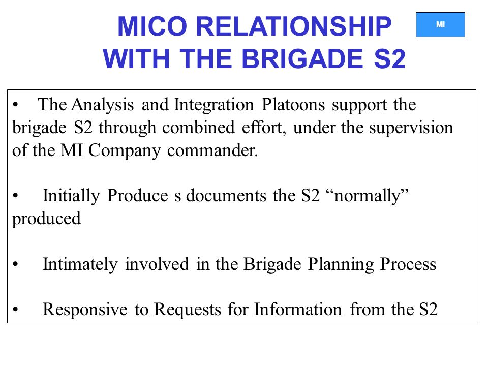 MICO RELATIONSHIP WITH THE BRIGADE S2