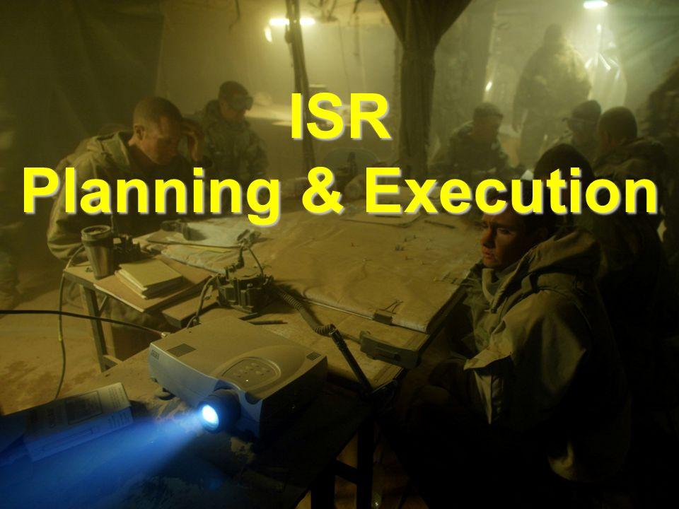 ISR Planning & Execution