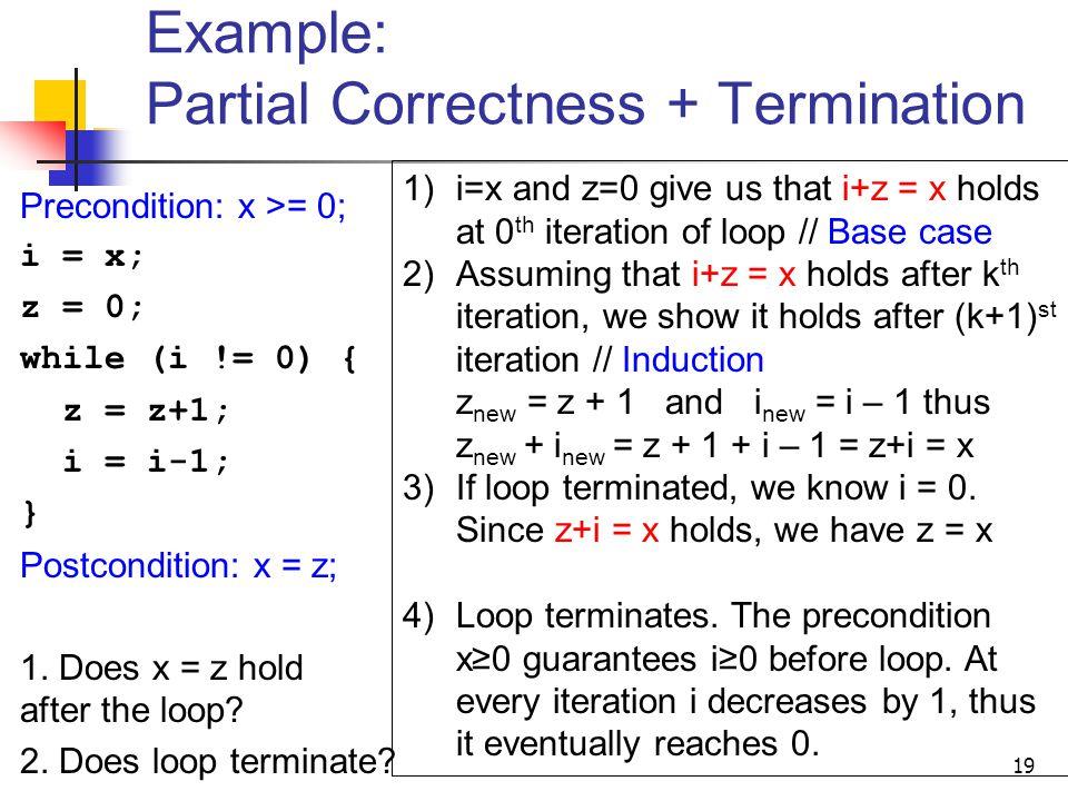 Example: Partial Correctness + Termination