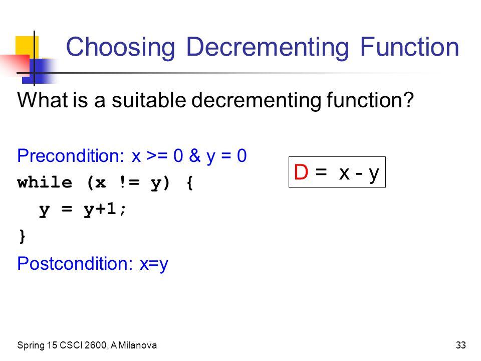 Choosing Decrementing Function