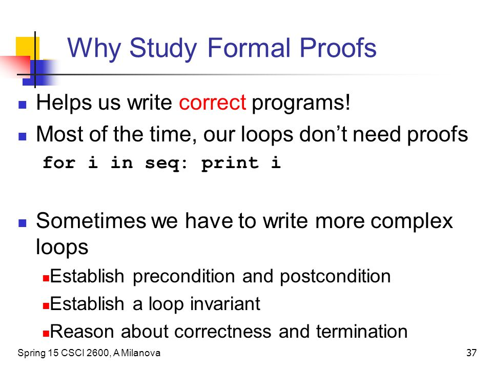 Why Study Formal Proofs