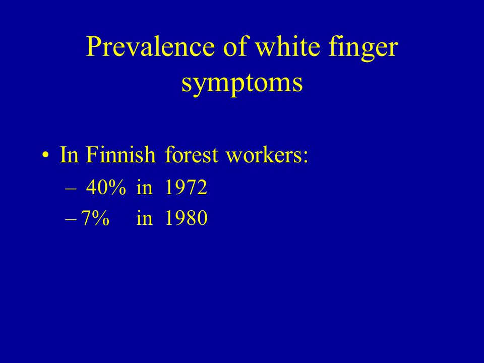 Prevalence of white finger symptoms