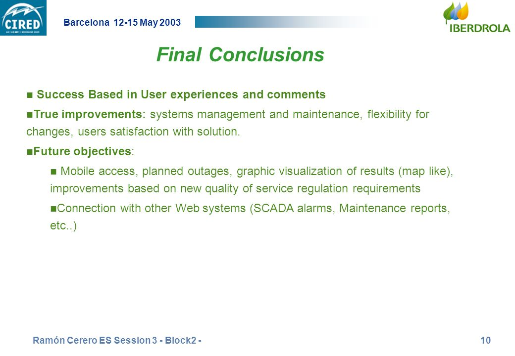 Final Conclusions Success Based in User experiences and comments