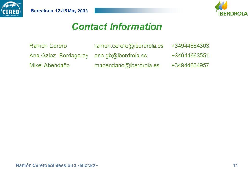 26 junio 2002 Contact Information. Ramón Cerero ramon.cerero@iberdrola.es +34944664303. Ana Gzlez. Bordagaray ana.gb@iberdrola.es +34944663551.
