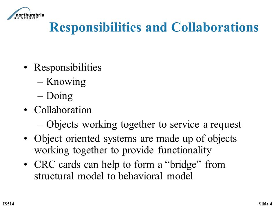 Responsibilities and Collaborations