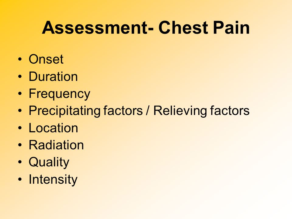 Assessment- Chest Pain