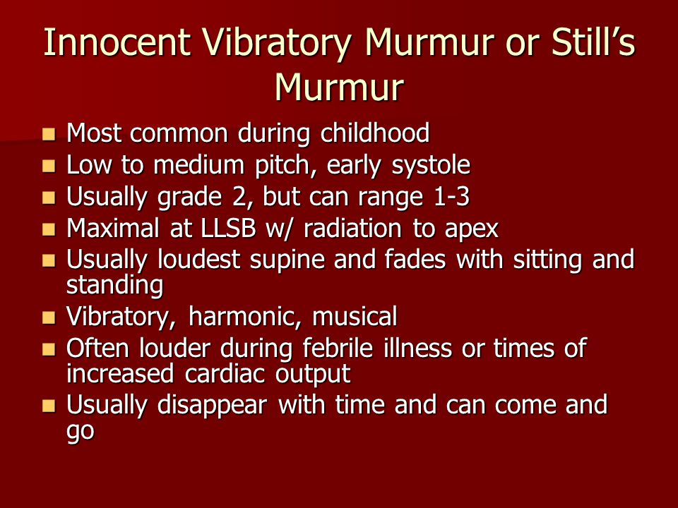 Innocent Vibratory Murmur or Still's Murmur