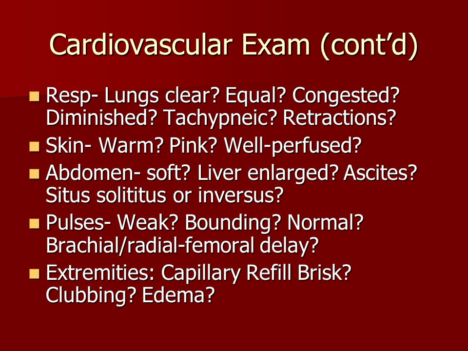 Cardiovascular Exam (cont'd)