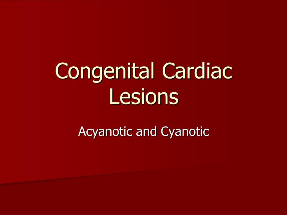 Congenital Cardiac Lesions