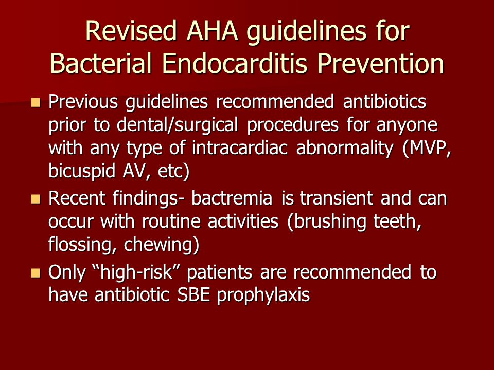 Revised AHA guidelines for Bacterial Endocarditis Prevention