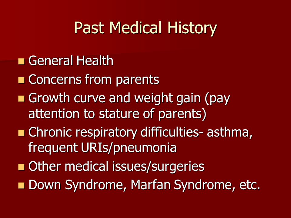 Past Medical History General Health Concerns from parents
