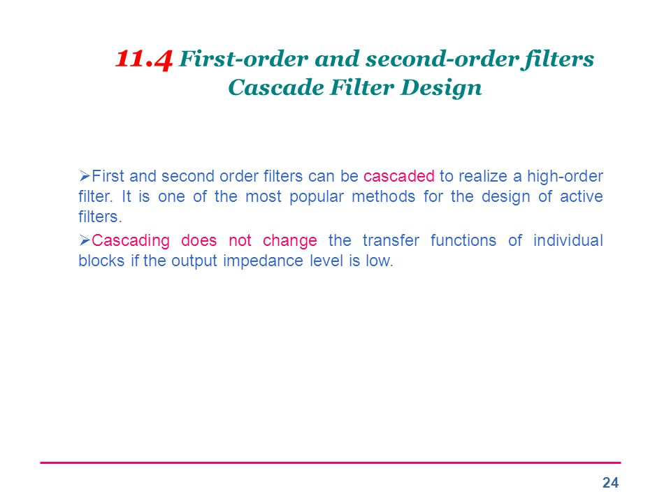 11.4 First-order and second-order filters Cascade Filter Design