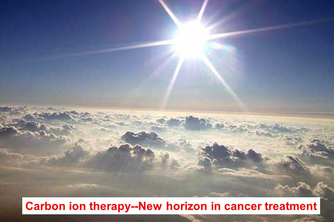 Carbon ion therapy--New horizon in cancer treatment