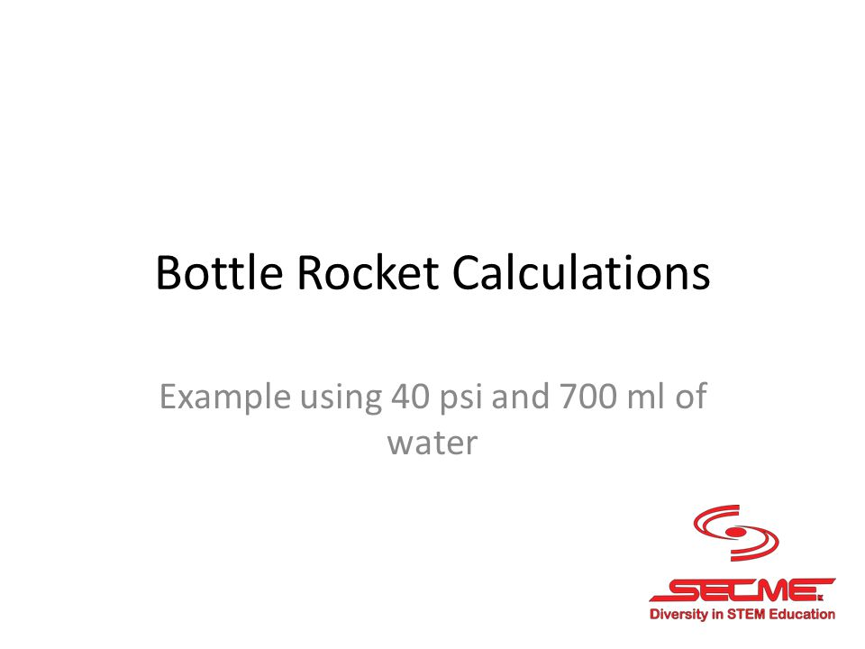 Bottle Rocket Calculations