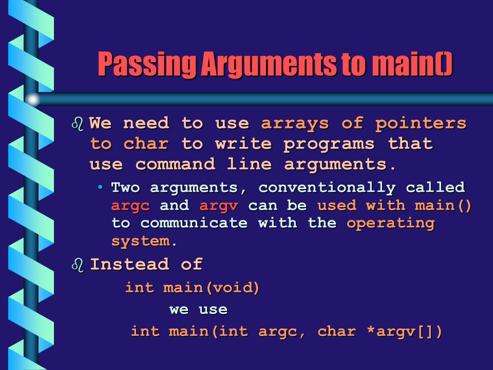 Passing Arguments to main()