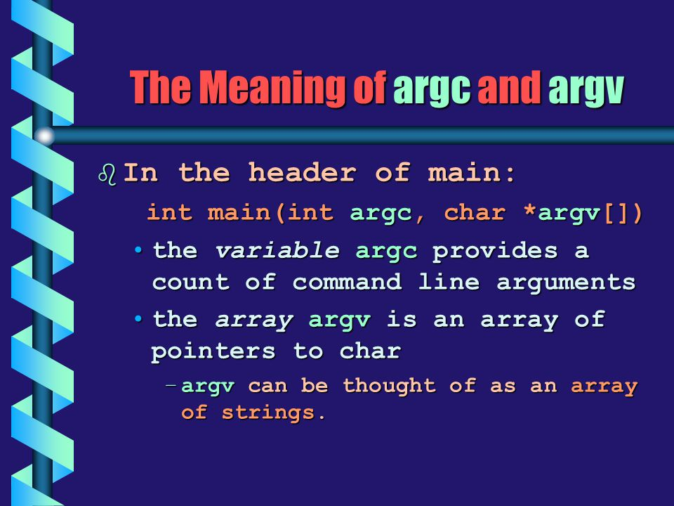 The Meaning of argc and argv