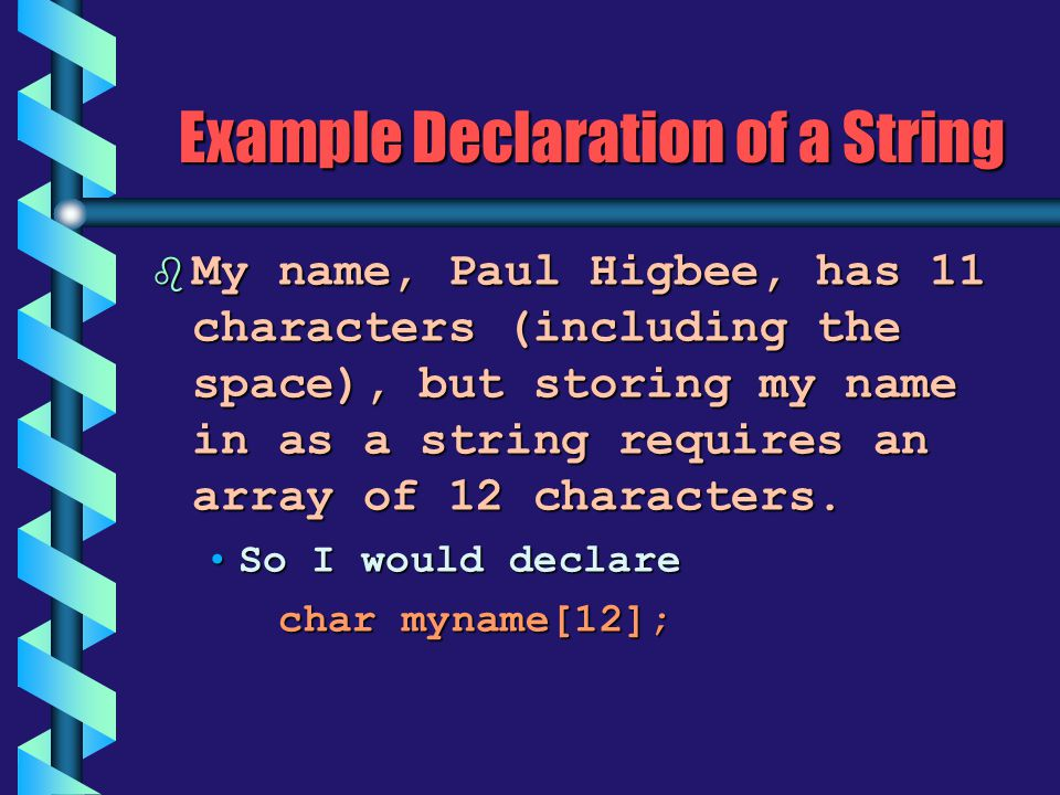 Example Declaration of a String