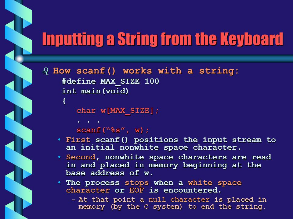 Inputting a String from the Keyboard