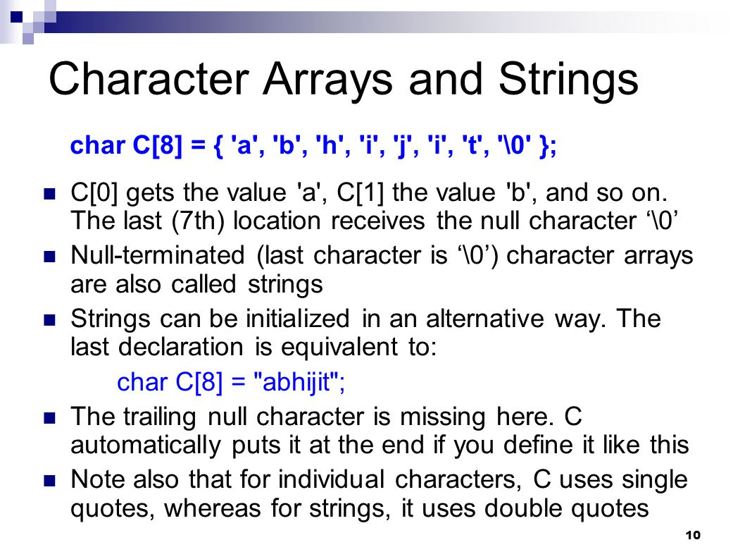 Character Arrays and Strings